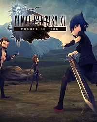 Final Fantasy XV Pocket Edition HD annoncé sur Nintendo Switch