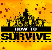 How To Survivre